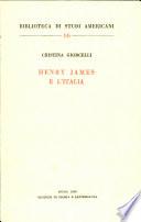Henry James e l'Italia. - Roma: Ed. di storia e letteratura 1968. 159 S. 8°