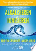 Alkalisieren und ionisieren