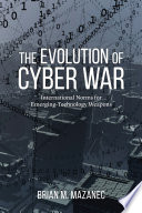 The Evolution of Cyber War