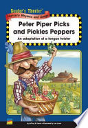 Peter Piper Picks and Pickles Peppers
