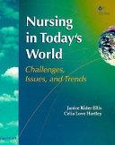 Nursing In Today S World