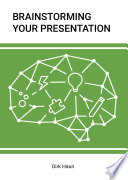 Brainstorming Your Presentation Is To Brainstorm What You Re Actually Going To