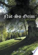 The Not So Grim Folk Tales