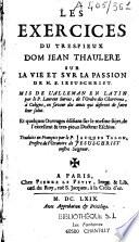 Exercices du Tr  s Pieux Dom Jean Thaul  re sur la vie et sur la passion de Notre Seigneur J  sus Christ
