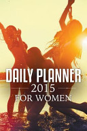 Daily Planner 2015 For Women