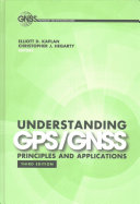 Understanding GPS/Gnss: Priciples and Applications, Third Edition