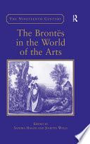 Ebook The Brontës in the World of the Arts Epub Sandra Hagan,Juliette Wells Apps Read Mobile