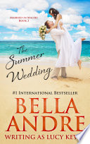 The Summer Wedding  Married in Malibu  Book 2