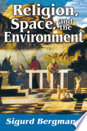 Religion  Space  and the Environment