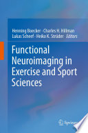 Functional Neuroimaging In Exercise And Sport Sciences book