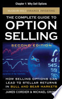 The Complete Guide to Option Selling, Second Edition, Chapter 1 - Why Sell Options