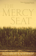 The Mercy Seat Watson And Author Of Three Previously Acclaimed Novels
