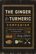 The Ginger And Turmeric Companion