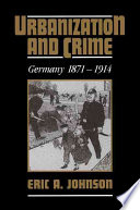 Urbanization and Crime