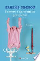 L'amore è un progetto pericoloso Book Cover
