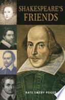 Shakespeare s Friends