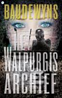 Het Walpurgis Archief / druk 1