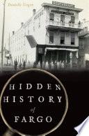 Hidden History of Fargo