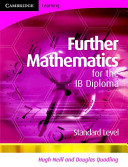 Further Mathematics for the IB Diploma Standard Level