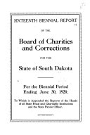 Biennial Report of the Board of Charities and Corrections  State of South Dakota