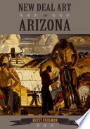 New Deal Art in Arizona The Modern West And Few Periods In