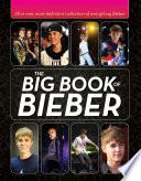 The Big Book of Bieber