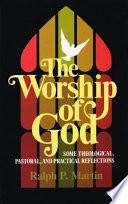 The Worship of God