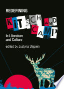 Redefining Kitsch and Camp in Literature and Culture