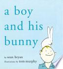A Boy and His Bunny Book PDF