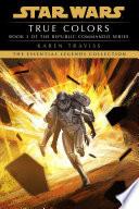 True Colors  Star Wars Legends  Republic Commando