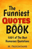 The Funniest Quotes Book