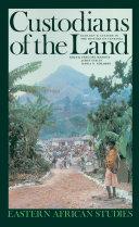Custodians of the Land Between Environment And Rural Culture Politics