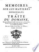 Mémoires sur les matières domaniales... ouvrage posthume de feu M. Lefèvre de La Planche