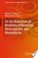 On the Mathematical Modeling of Memristor  Memcapacitor  and Meminductor