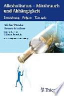Alkoholismus - Missbrauch und Abhängigkeit