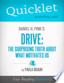 Quicklet on Daniel H  Pink s Drive  The Surprising Truth About What Motivates Us