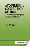 Acquiring a Conception of Mind