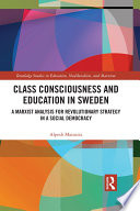 Class Consciousness and Education in Sweden
