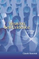 Weaving self evidence
