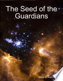 The Seed of the Guardians Book PDF