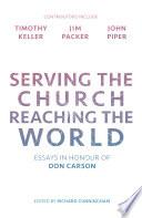 Serving the Church  Reaching the World