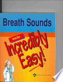 Breath Sounds Made Incredibly Easy  book