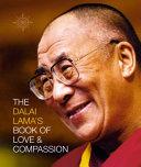 The Dalai Lama s Book of Love and Compassion