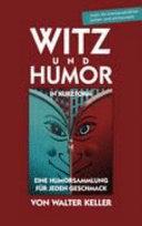 Witz Und Humor in Kurzform