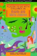 Places to go with children in Miami and south Florida
