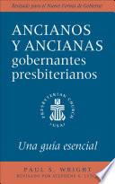 The Presbyterian Ruling Elder  Spanish Edition