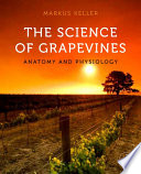 The Science Of Grapevines book