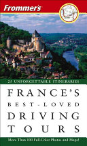 Frommer s France s Best Loved Driving Tours