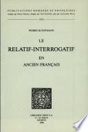 Le Relatif Interrogatif En Ancien Fran Ais