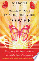 Follow Your Passion, Find Your Power